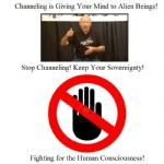 Stop Channeling! Fighting for the Human Consciousness!